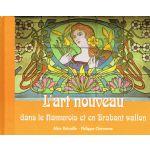 L'art nouveau dans le Namurois et en Brabant wallon