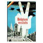 La Résistance Belge face au Nazisme (1940-1945)