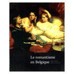 Le romantisme en Belgique : Entre réalités, rêves et souvenirs
