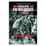 Apocalypse en Belgique: 1940-1945 Tome 2: Destins singuliers