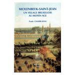 Molenbeek-Saint-Jean, un village bruxellois au Moyen Age