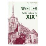 Nivelles : Petite histoire du XIXe siècle