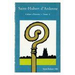 Saint-Hubert d'Ardenne : Cahiers d'histoire - Tome V