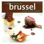Unieke restaurants van Brussel en hun lekkerste recepten