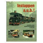 Instappen a.u.b.! Honderd jaar buurtspoorwegen in België