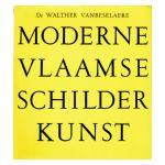 De Vlaamse Schilderkunst van 1850 tot 1950 van Leys tot Permeke