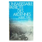 L'insaisissable patriote des Ardennes
