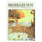 Bruxelles 1910: de l'Exposition universelle à l'Université