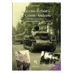 «Guerre-Eclair» en Centre-Ardenne : Mai 40 et ses prémices dans la région de Libramont - Saint-Hubert