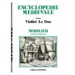 Encyclopédie Médiévale d'après Viollet Le Duc, tome 2 : Architecture et Mobilier