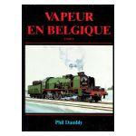Vapeur en Belgique, tome 1 : Des origines à 1914