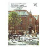 Hommes et Paysages : Itinéraire de la rénovation des quartiers anciens à Bruxelles
