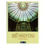 Art Nouveau en Belgique : Architecture & Intérieurs