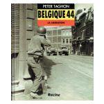 Belgique 44 : La Liberation