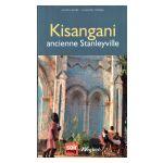 Kisangani : ancienne Stanleyville