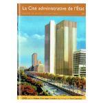 Bruxelles, Ville d'Art et d'Histoire : La Cité administrative de l'État