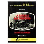 La Bataille des Ardennes: Le choc des armées
