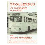 Trolleybus et Techniques nouvelles / en nieuwe technieken