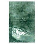 A l'encre du lac : Histoires et nouvelles sur le lac de Genval
