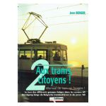 Aux trams, citoyens! / Allemaal de tram op, burgers! n°2