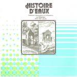 Histoire d'Eaux : Stations thermales et balnéaires en Belgique XVIe - XXe siècle