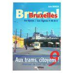 Aux trams, citoyens! / Allemaal de tram op, burgers! n°9