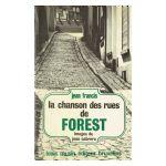La chanson des rues de Forest