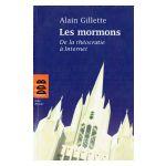 Les mormons : De la théocratie à Internet