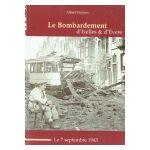 Le Bombardement d'Ixelles et d'Evere - Le 7 septembre 1943