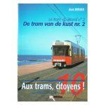 Aux trams, citoyens! / Allemaal de tram op, burgers! n° 10