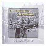 La Petite Reine en Wallonie. Parcours d'images au fil du temps