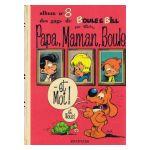 Boule et Bill, tome 8: Papa, Maman, Boule... et moi!