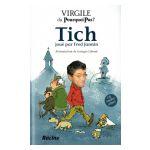 Virgile : Tich, joué par Fred Jannin