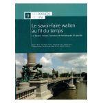 Les Dossiers de l'IPW, n° 9 - Le savoir-faire wallon au fil du temps