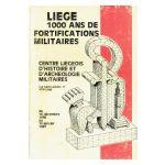 Liège : 1000 ans de fortifications militaires
