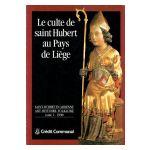 Le culte de saint Hubert au Pays de Liège