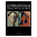 Le Primitivisme dans l'art du 20e siècle, coffret 2 volumes