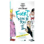 Foert Non Di Dju, tome 2