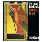 Herman Teirlinck : Brussel 1900
