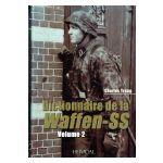 Dictionnaire de la Waffen-SS, volume 2