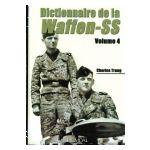 Dictionnaire de la Waffen-SS, volume 4