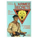 L'Armée Secrète. Ses exploits, ses souffrances. Ses opérations en Hainaut et Namurois