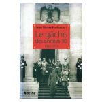 Le gâchis des années 30 : 1933-1937, tome 1