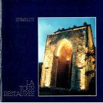 Stavelot : La tour restaurée