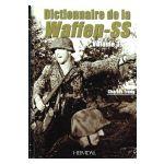 Dictionnaire de la Waffen-SS, volume 3