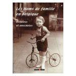 Les Noms de famille en Belgique: Histoires et anecdotes