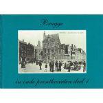 Brugge in oude prentkaarten deel 1