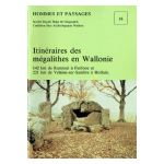 Hommes et Paysages : Itinéraire des mégalithes en Wallonie