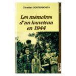 Les mémoires d'un louveteau en 1944