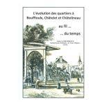 L'évolution des quartiers à Bouffioulx, Châtelet et Châtelineau au fil... du temps